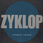 Zyklop by Thomas Köner