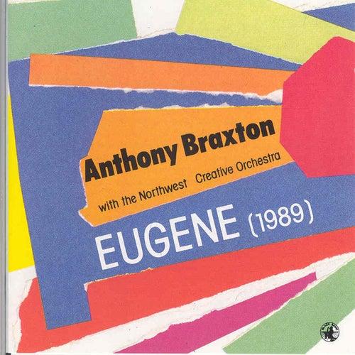 Eugene (1989) by Anthony Braxton