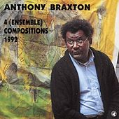 4 (ensemble) Compositions - 1992 by Anthony Braxton