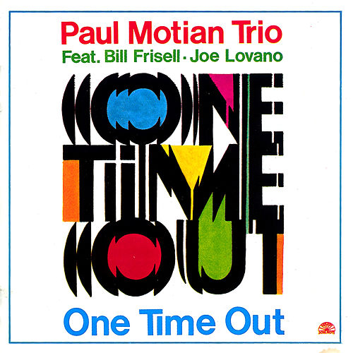 One Time Out by Paul Motian
