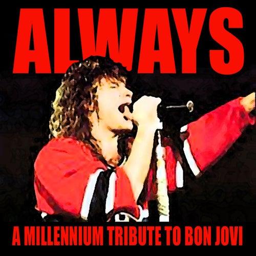 A Millennium Tribute to Bon Jovi by Various Artists