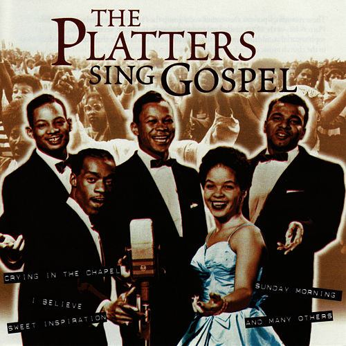 The Platters Sing Gospel by The Platters