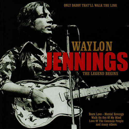 Only Daddy That'll Walk the Line by Waylon Jennings