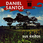 Sus Exitos by Daniel Santos