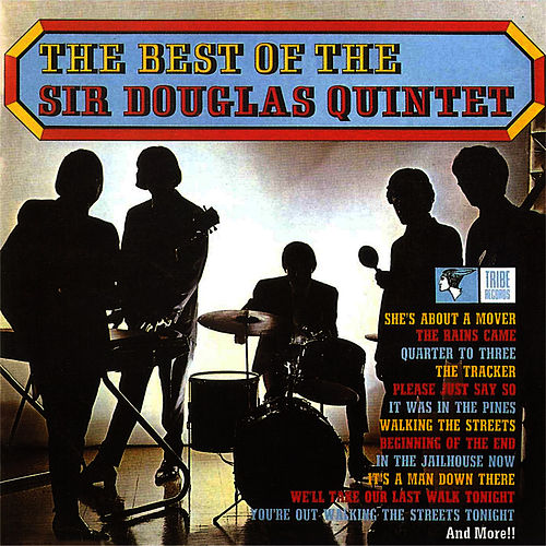 The Best Of Sir Douglas Quintet by Sir Douglas Quintet