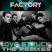 Love Struck [Remixes] by V Factory