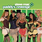 Paddy's Revenge by Steve Mac