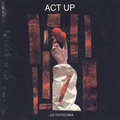 Act Up by Various Artists