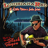 Back To The Black Bayou by Louisiana Red