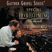 Special Homecoming Moments by Bill & Gloria Gaither