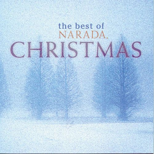 The Best of Narada Christmas by Various Artists