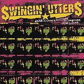 Dead Flowers, Bottles, Bluegrass & Bones by Swingin' Utters