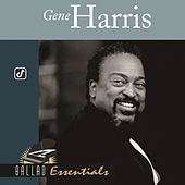Ballad Essentials by Gene Harris