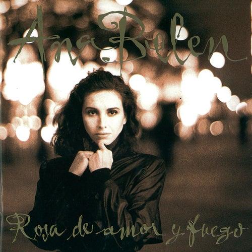 Rosa De Amor Y Fuego by Ana Belén