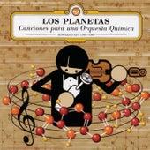 Canciones Para Una Orquesta Química by Los Planetas
