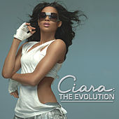 The Evolution by Ciara