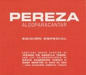 Algo Para Cantar by Pereza