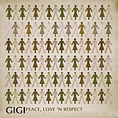 Peace, Love And Respect by Gigi