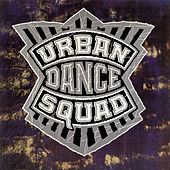 Mental Floss For The Globe / Hollywood Live 1990 by Urban Dance Squad