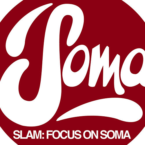 Focus On : Soma Records by Various Artists