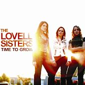 Time To Grow by The Lovell Sisters