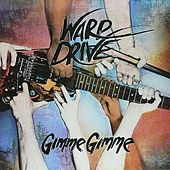 Gimme Gimme by Warp Drive