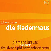 Strauss: Die Fledermaus by Vienna Philharmonic Orchestra
