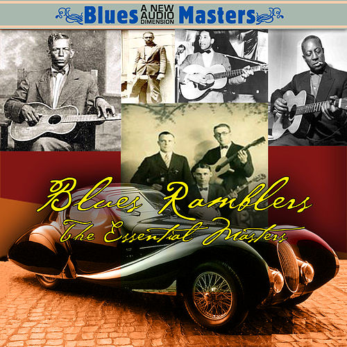 Blues Ramblers - The Essential Masters by Various Artists