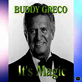 It's Magic by Buddy Greco