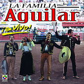 La Familia Aguilar En Vivo - Varios by Various Artists