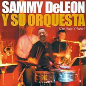 SAMMY DE LEON ORCHESTRA: I con salsa y sabor! by Various Artists