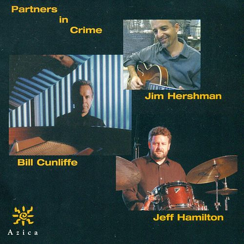 CUNLIFFE, Bill / HERSHMAN, Jim / HAMILTON, Jeff: Partners in Crime by Jeff Hamilton