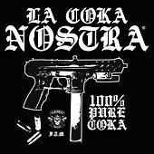 100% Pura Coka by La Coka Nostra