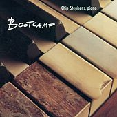 STEPHENS, Chip: Boot Camp by Chip Stephens