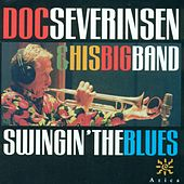 DOC SEVERINSEN BIG BAND: Swingin' the Blues by Various Artists