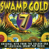 Swamp Gold, Vol. 7 by Various Artists
