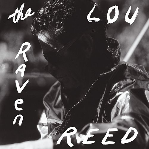 The Raven by Lou Reed
