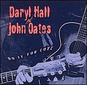 Do It For Love by Hall & Oates