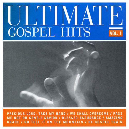 Ultimate Gospel Hits, Vol. 1 by Various Artists