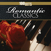 100 Hits: Romantic Classics by Various Artists