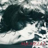 Erste Sehnsucht by Michelle