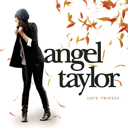 Love Travels von Angel Taylor