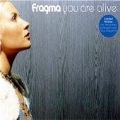 You Are Alive von Fragma