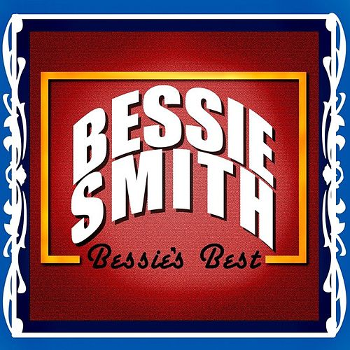 Bessie's Best by Bessie Smith