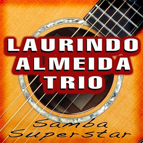 Samba Superstar by Laurindo Trio Almeida