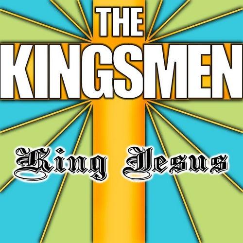 King Jesus by The Kingsmen (Gospel)