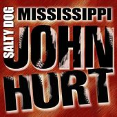 Salty Dog by Mississippi John Hurt