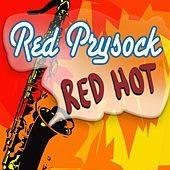 Red Hot by Red Prysock