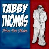 Hoo Do Man by Rockin' Tabby Thomas