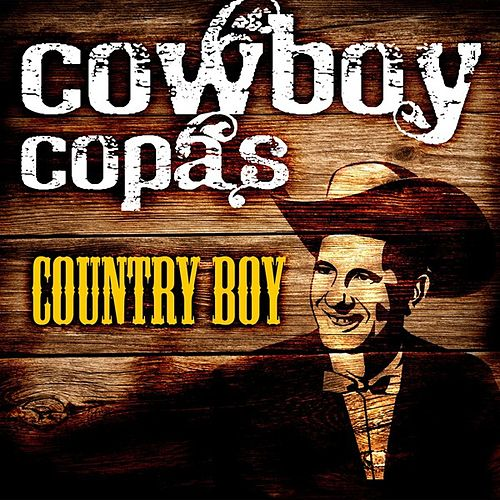Country Boy by cowboy copas